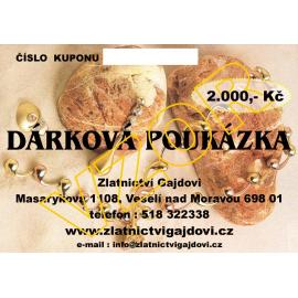 DÁRKOVÁ POUKÁZKA NA 2000 Kč